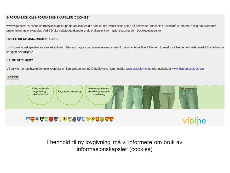 I henhold til ny lovgivning må vi informere om bruk av informasjonskapsler (cookies)