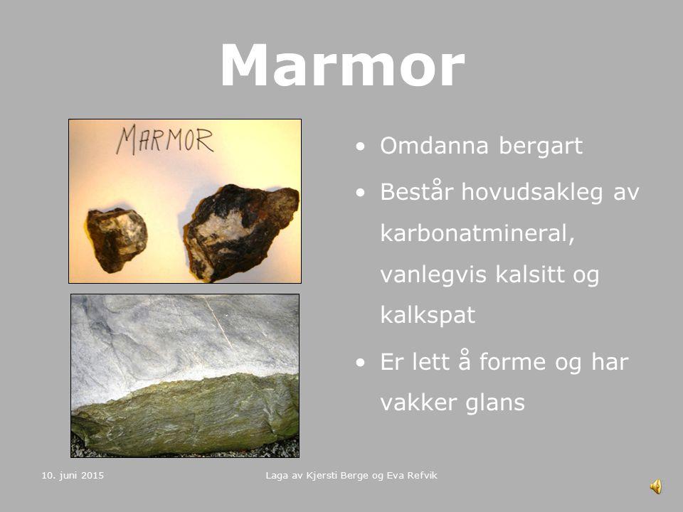 10. juni 2015 Laga av Kjersti Berge og Eva Refvik Granitt Djupbergart Vanlegvis raud eller grå på farge Består hovudsakleg av kvarts, alkalifeltspat o