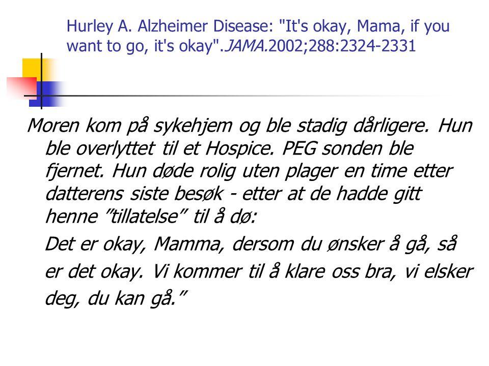 Hurley A. Alzheimer Disease: