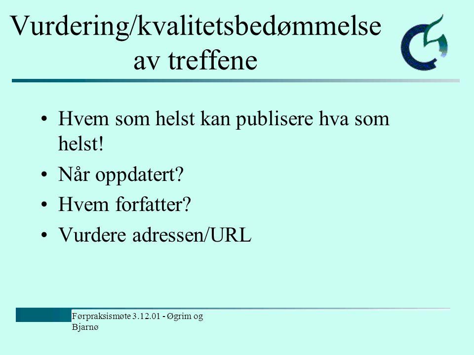 Førpraksismøte 3.12.01 - Øgrim og Bjarnø