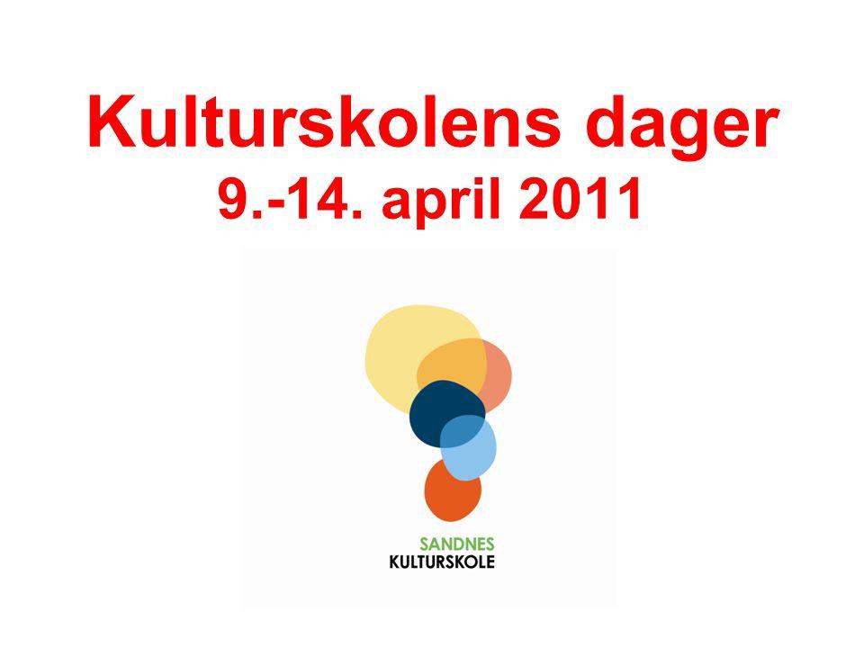 Kulturskolens dager 9.-14. april 2011