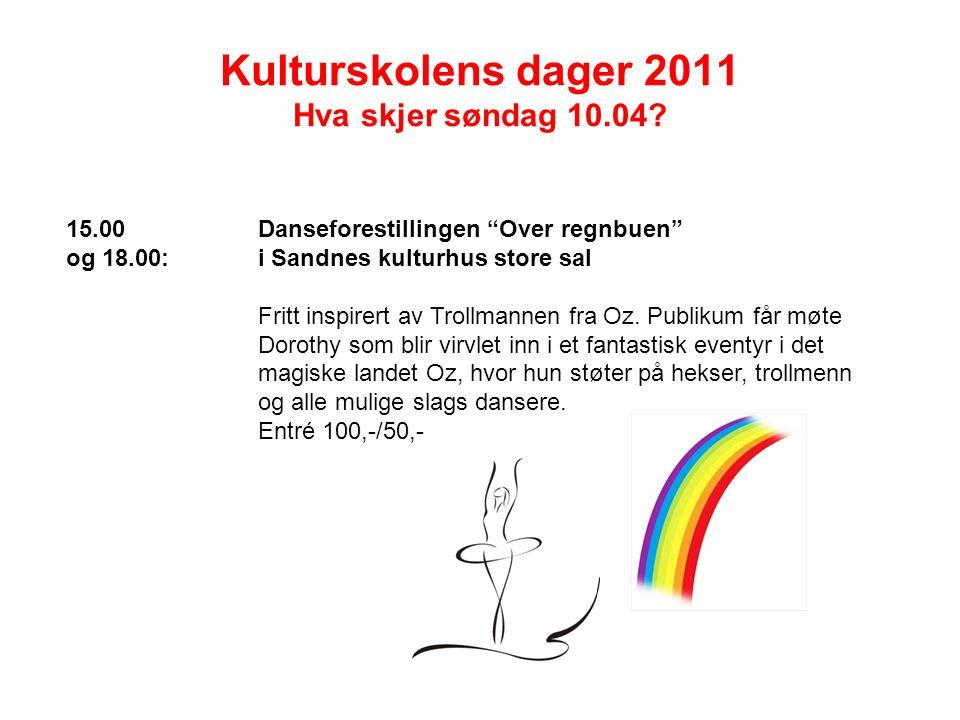 """Kulturskolens dager 2011 Hva skjer søndag 10.04? 15.00Danseforestillingen """"Over regnbuen"""" og 18.00:i Sandnes kulturhus store sal Fritt inspirert av Tr"""