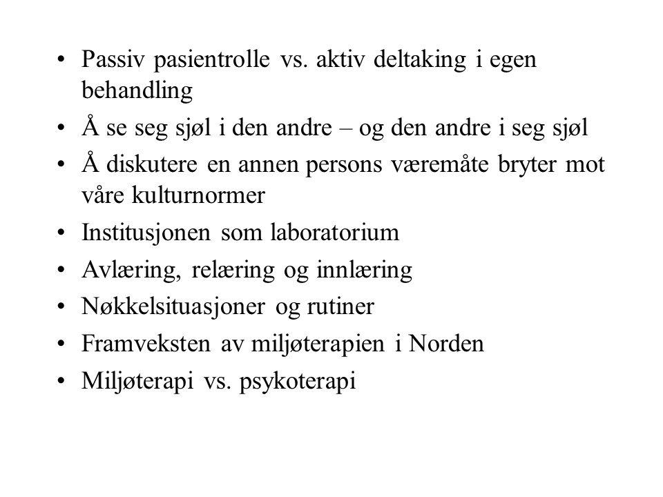 Passiv pasientrolle vs.