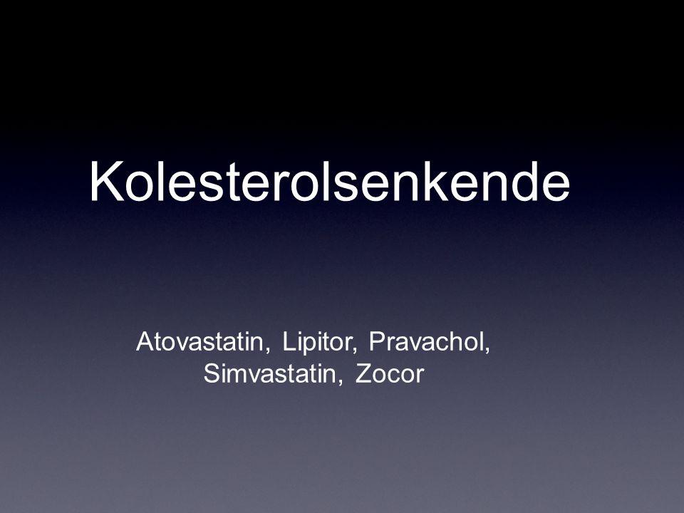 Kolesterolsenkende Atovastatin, Lipitor, Pravachol, Simvastatin, Zocor