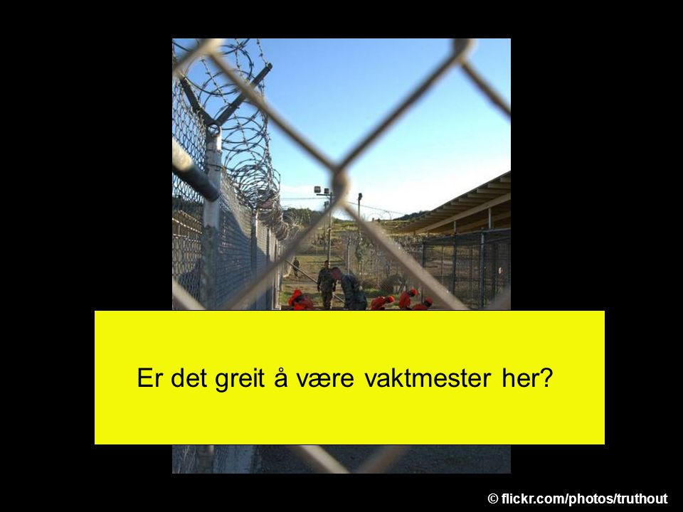 Er det greit å være vaktmester her © flickr.com/photos/truthout