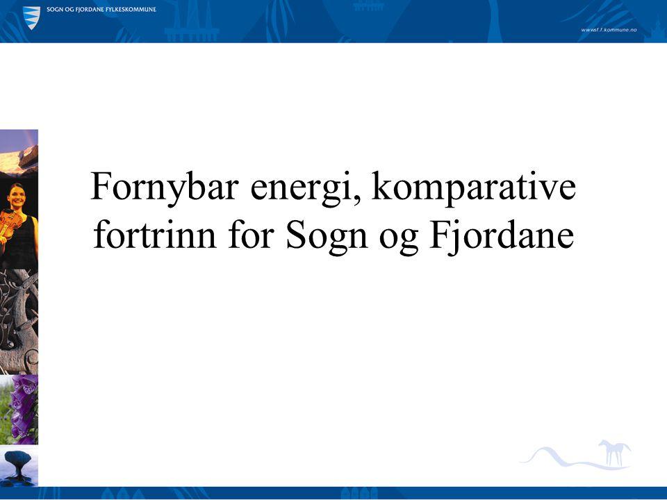Fornybar energi, komparative fortrinn for Sogn og Fjordane