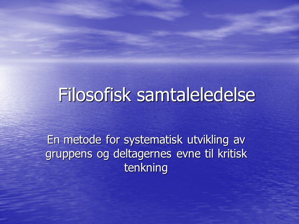 Nettsider Barne- og ungdomsfilosofene www.buf.no Skoletorget www.skoletorget.no