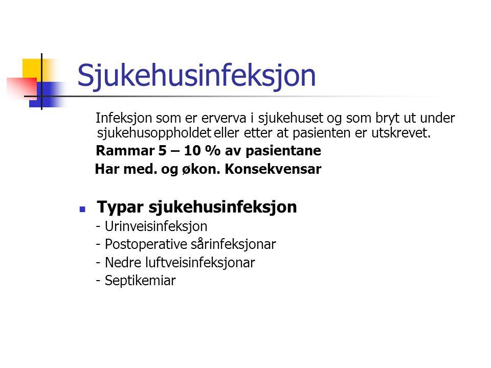 Årsak til sjukehusinfeksjon Svikt i kunnskap, u.v.