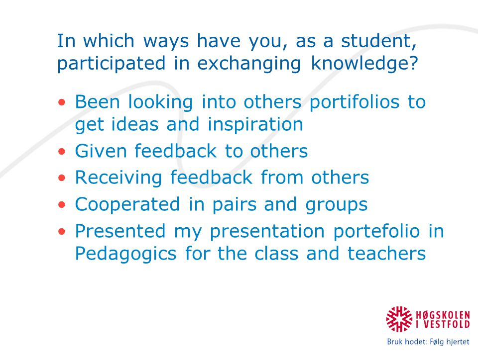 In which ways have you, as a student, participated in exchanging knowledge.