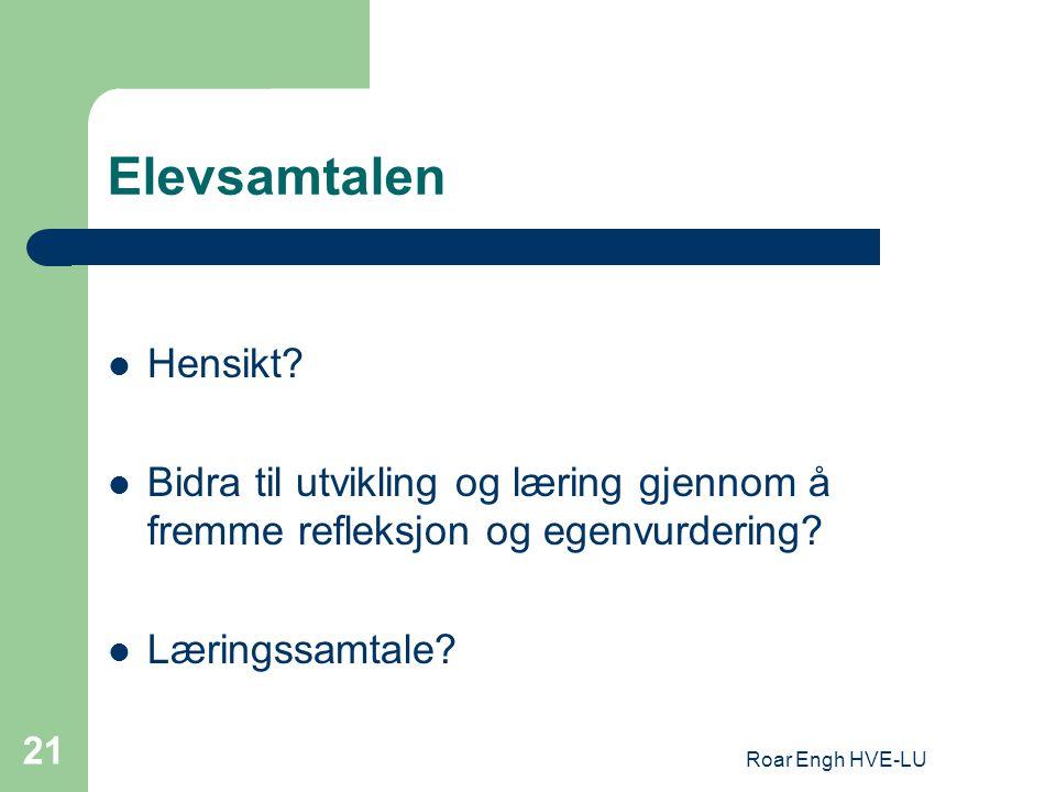 Roar Engh HVE-LU 21 Elevsamtalen Hensikt.