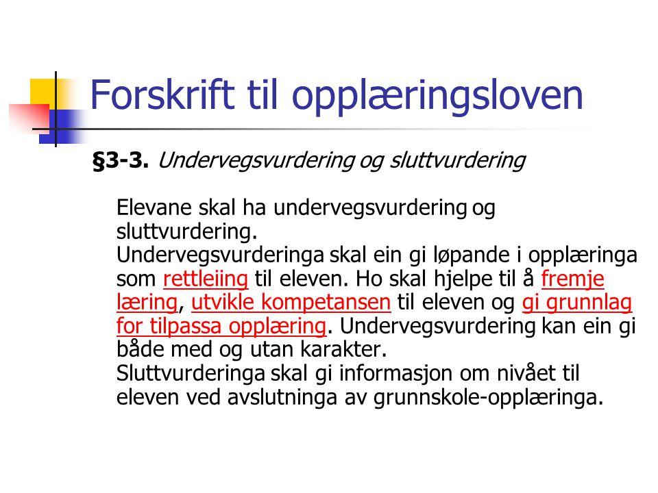Forskrift til opplæringsloven §3-3.