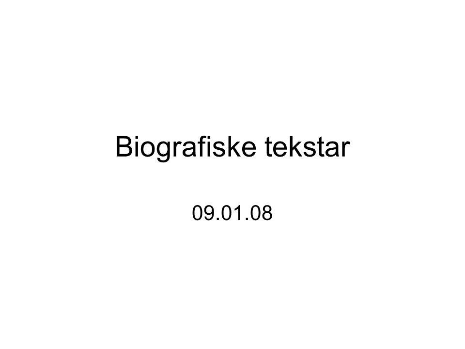 Biografiske tekstar 09.01.08