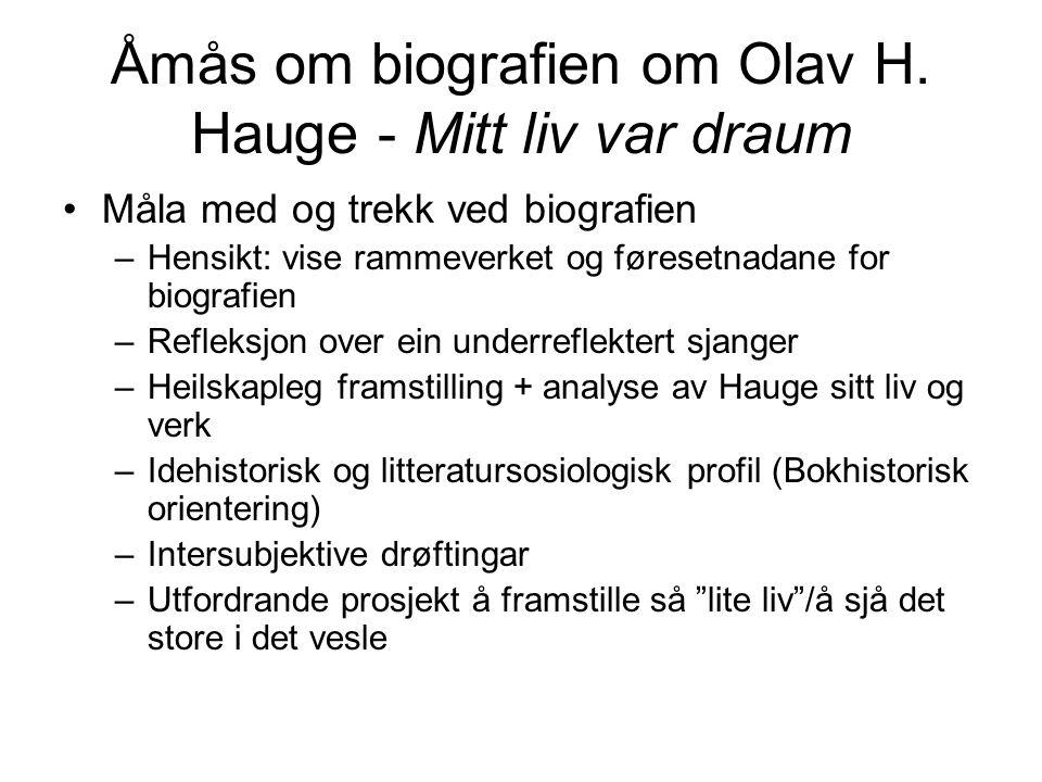 Åmås om biografien om Olav H.