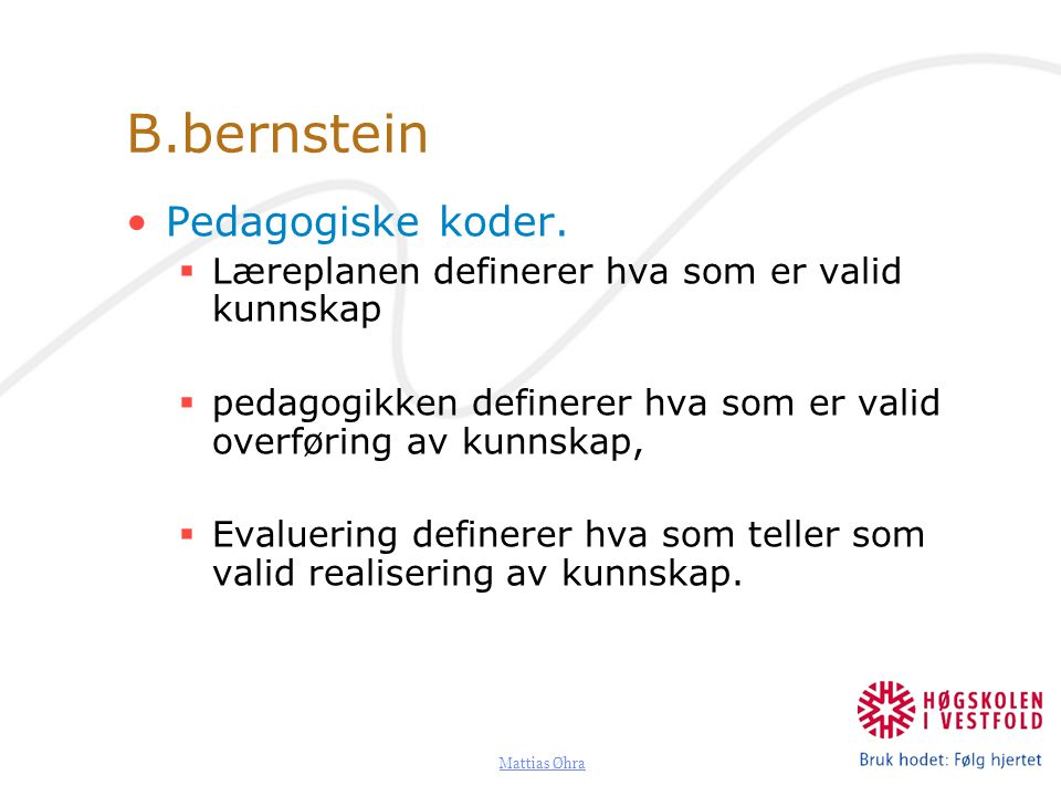 Mattias Øhra B.bernstein Pedagogiske koder.