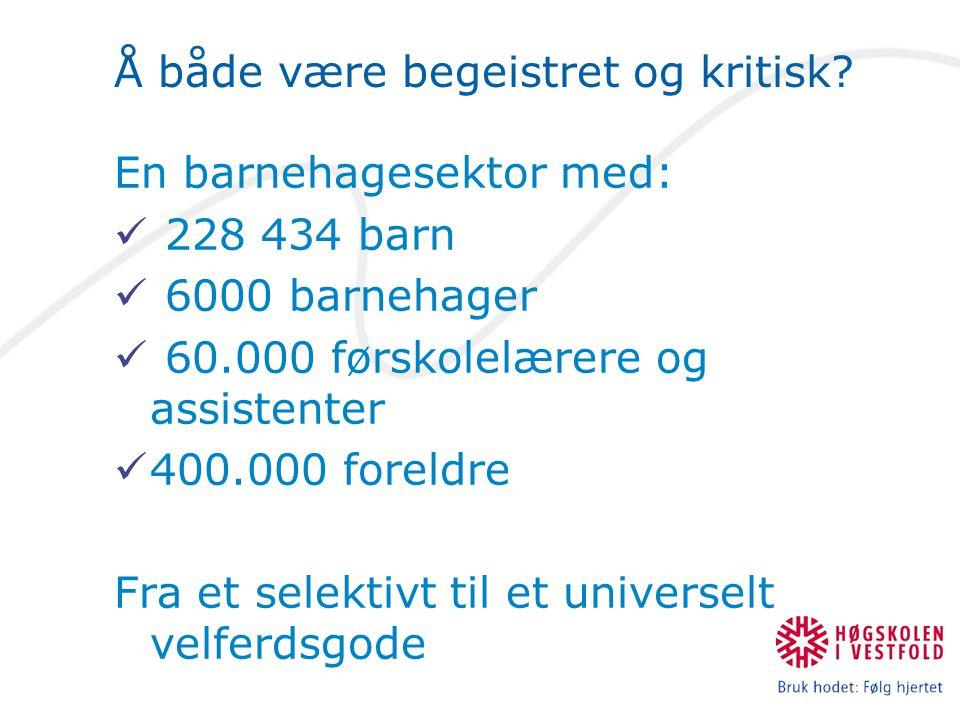 Ninni Sandvik Høghskolen i Østfold Rammeplanens ulike deler Kap.