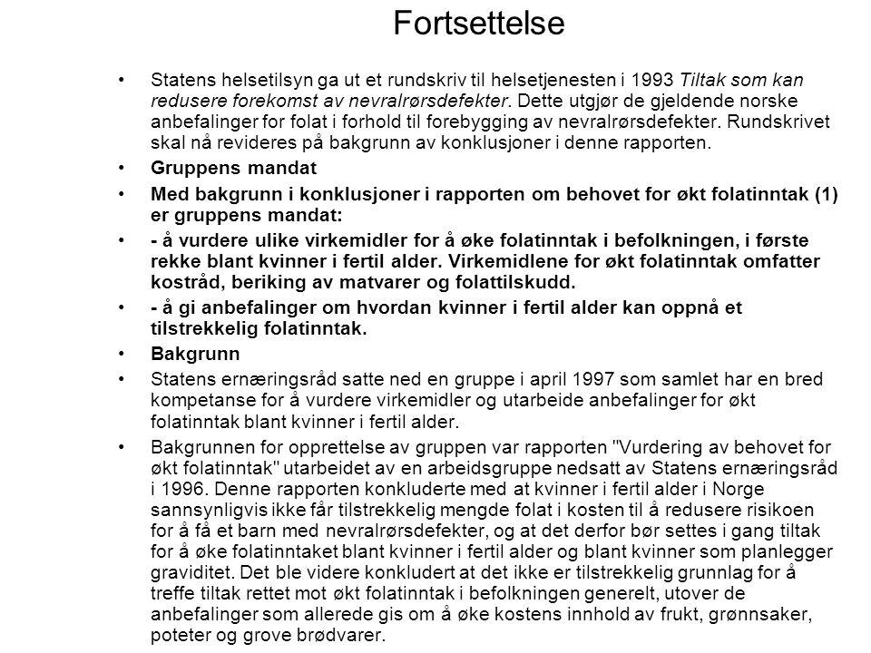 Rapport 1/1998: Statens Råd for Ernæring og fysisk aktivitet Anbefalinger og virkemidler for økt folatinntak blant kvinner i fertil alder Statens ernæ