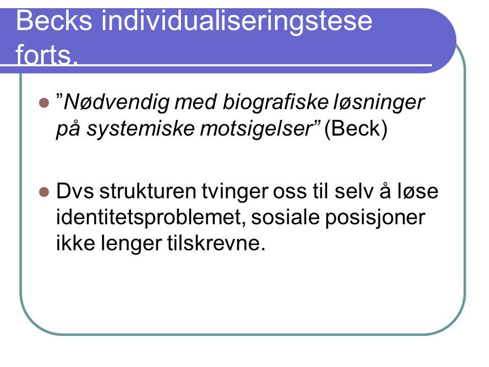 Becks individualiseringstese forts.