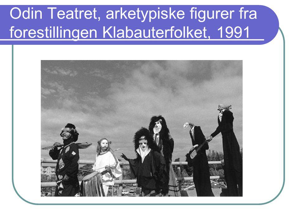 Odin Teatret, arketypiske figurer fra forestillingen Klabauterfolket, 1991