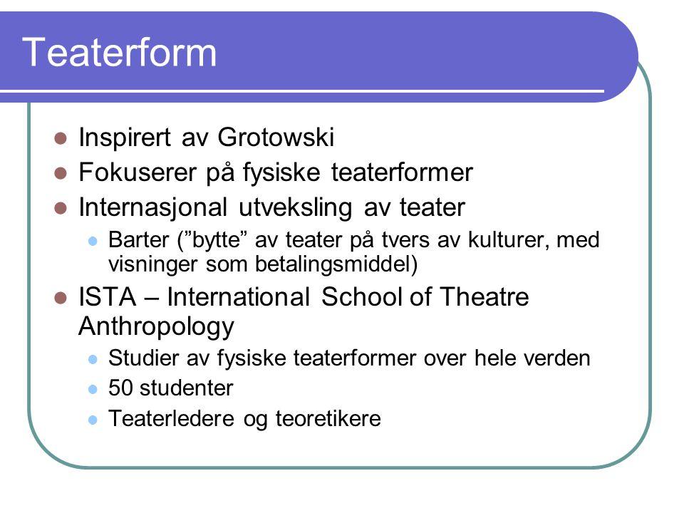 Odin Teatrets arketypeaktige figurer: Trickster, den hvidklædte udråber med tromme og masken med en tåre, Stylte- dæmonen med datteren, den «døde hund» og Mr.