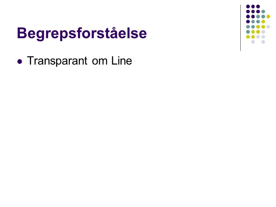 Begrepsforståelse Transparant om Line