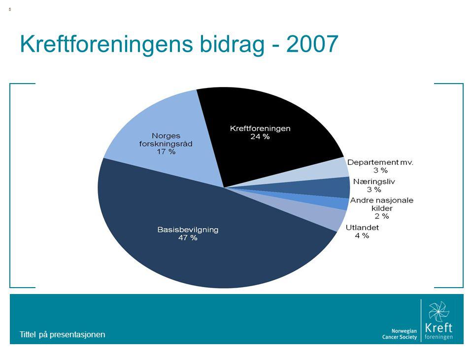 5 Kreftforeningens bidrag - 2007 Tittel på presentasjonen