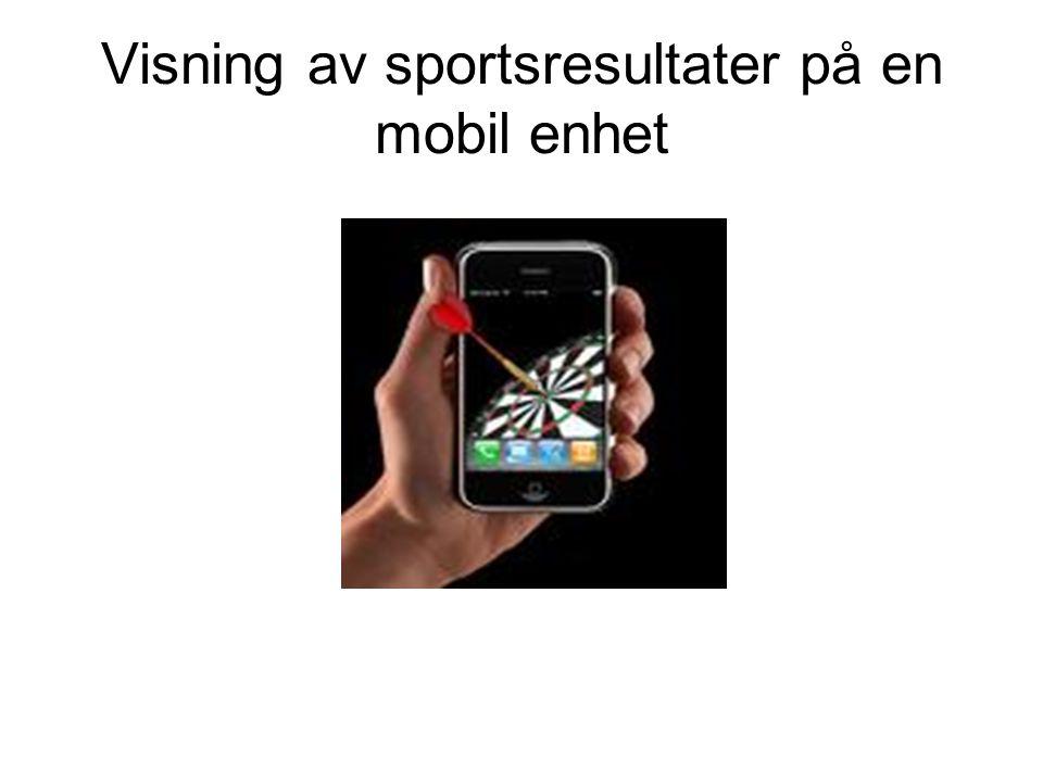 Visning av sportsresultater på en mobil enhet