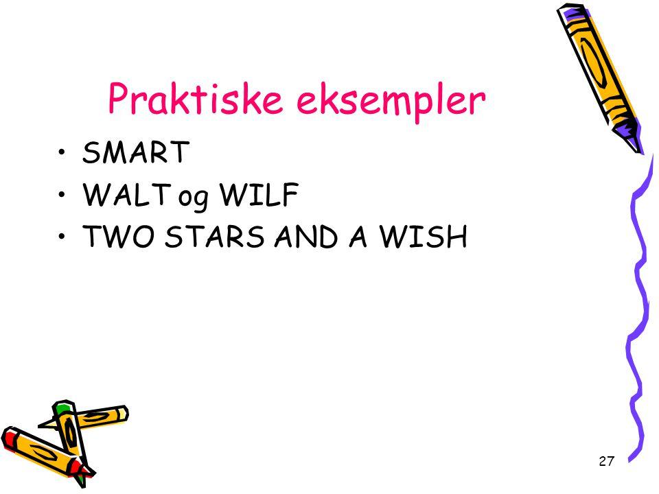 27 Praktiske eksempler SMART WALT og WILF TWO STARS AND A WISH