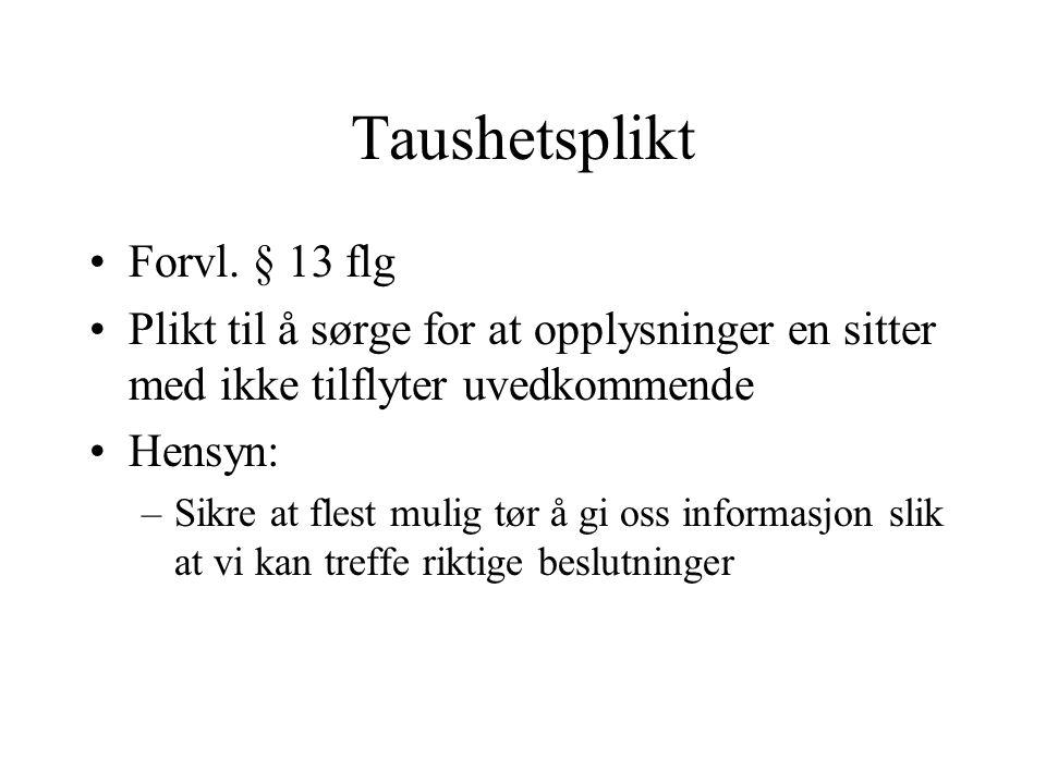 Taushetsplikt Forvl.