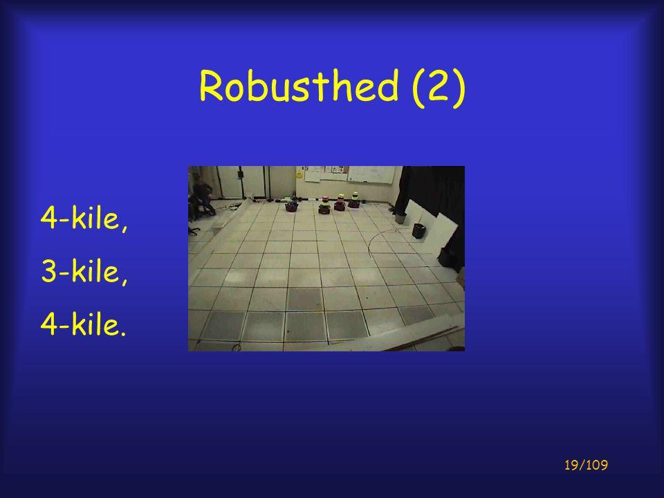 19/109 Robusthed (2) 4-kile, 3-kile, 4-kile.