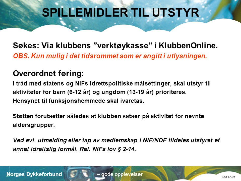 Norges Dykkeforbund NDF © 2007 – gode opplevelser ANNET ► OFFENTLIGE MIDLER ► FIRMAER OG LIGNENDE ► STIFTELSER ► LEGATER