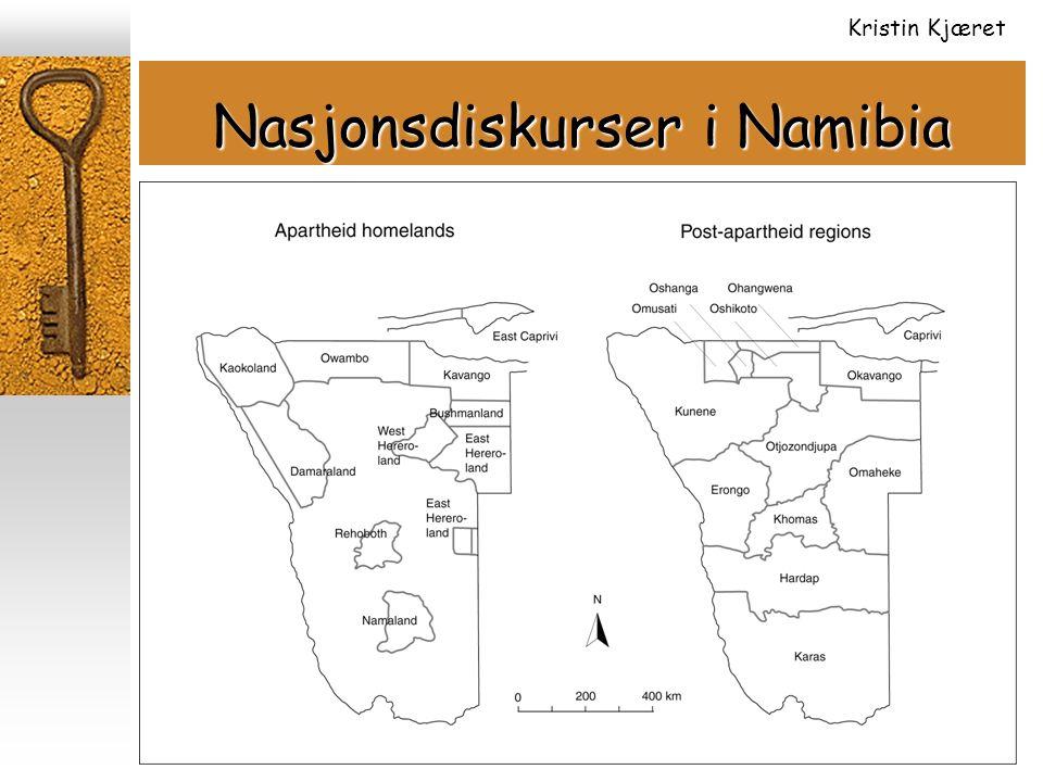 Nasjonsdiskurser i Namibia Kristin Kjæret