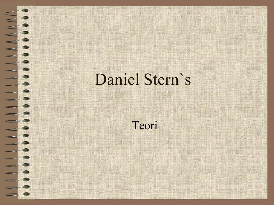 Daniel Stern`s Teori