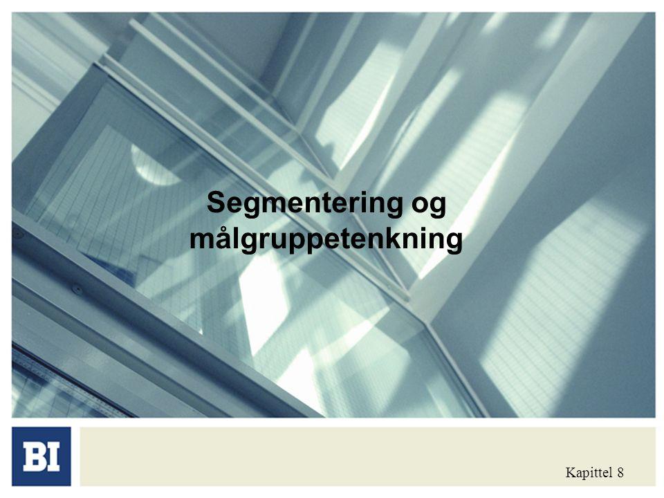 Dagens tekst: Om segmenter og målgrupper Identifisering av segmenter Hvordan velge de mest attraktive målgrupper