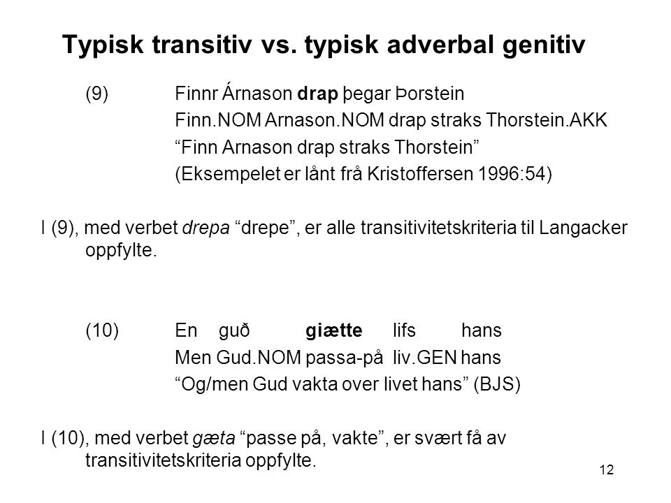 12 Typisk transitiv vs.