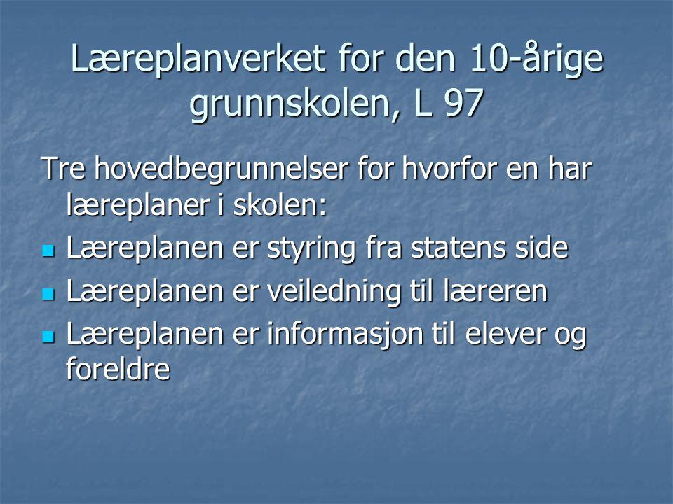 Oppbyggingen av L 97 1.Generell del 2.
