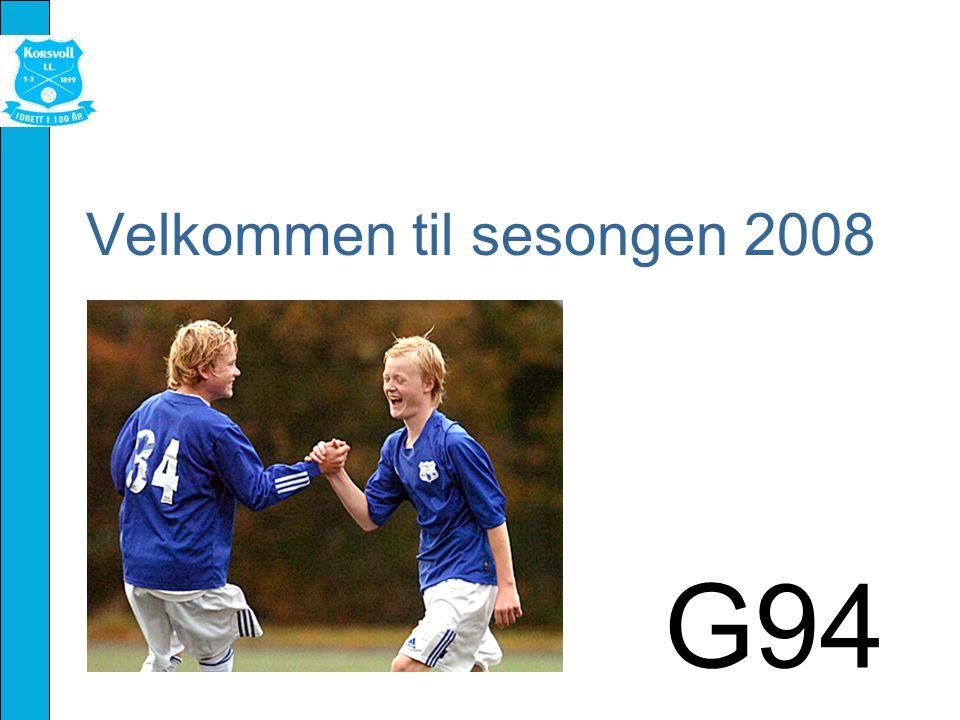 Velkommen til sesongen 2008 G94
