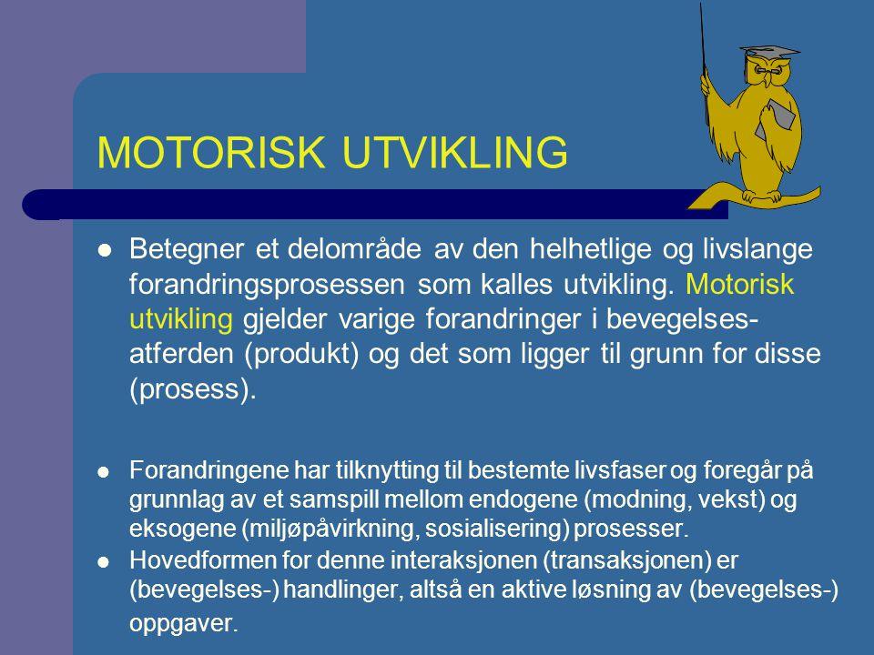 MOTORISK UTVIKLING - HISTORIE 1 (Clark & Whitall, 1989) Forutgående periode (1787-1928) Grunnlag for senere utviklingsforskning, deskriptive observasjoner; produkt- og prosessorientert.