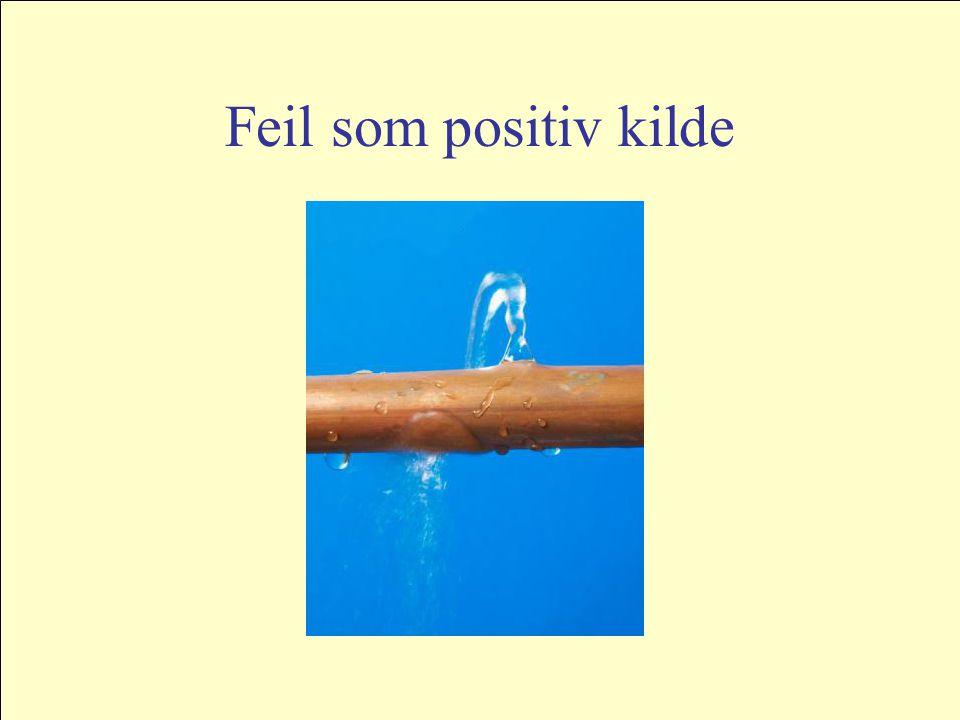 Feil som positiv kilde