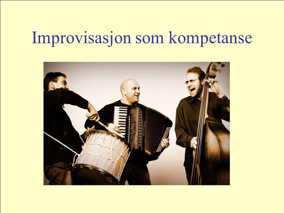 Improvisasjon som kompetanse
