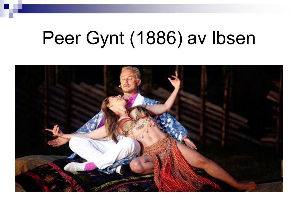 Peer Gynt (1886) av Ibsen