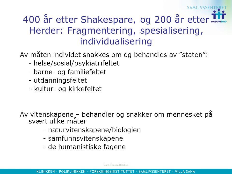 Guro Hansen Helskog Eksempel: William Shakespeares skolegang i 1580-årene Skolens hovedmålsetting: Å utvikle tankens klarhet og evnen til å føre en fo