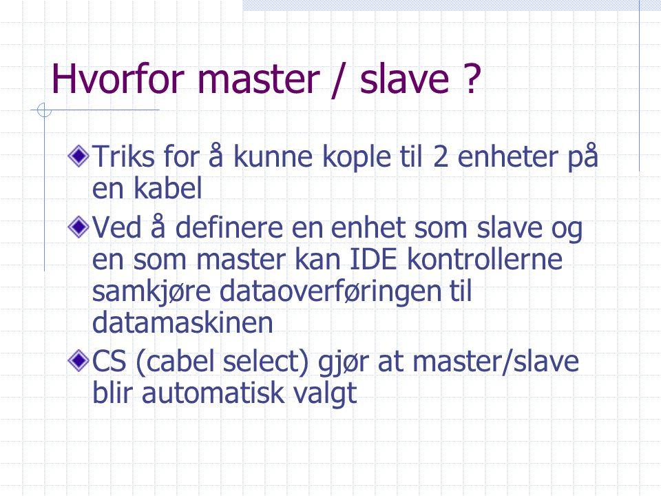 Hvorfor master / slave .