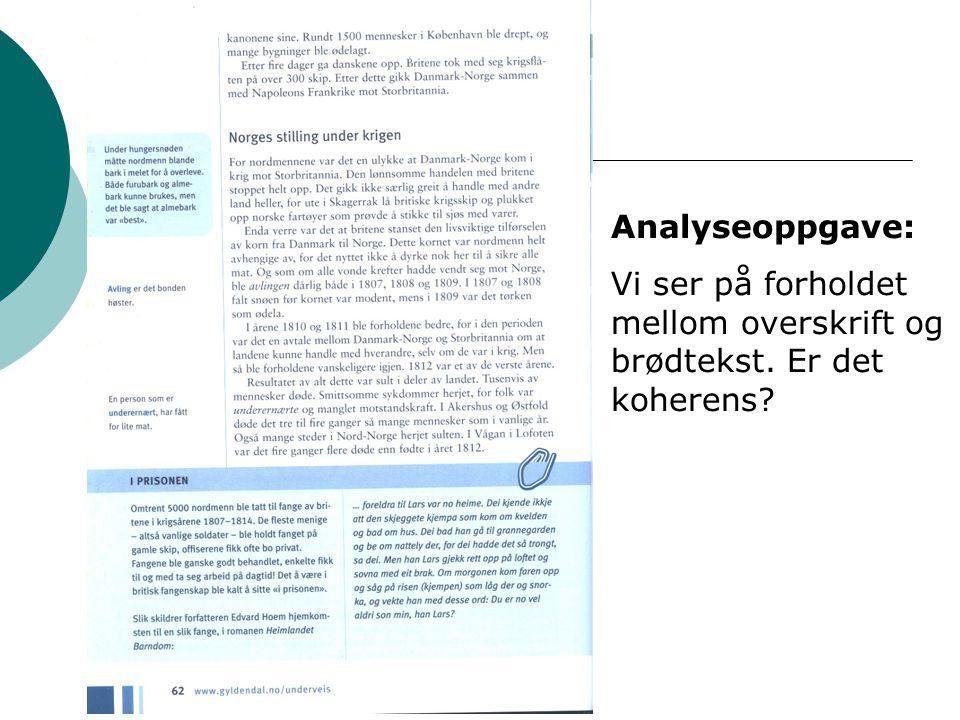 Analyseoppgave: Vi ser på forholdet mellom overskrift og brødtekst. Er det koherens?