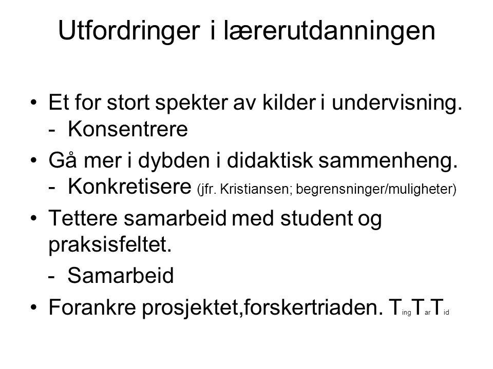 Kilder Diverse studenttekster (2008) Dalen,M.(2008): Intervju som forskningsmetode.