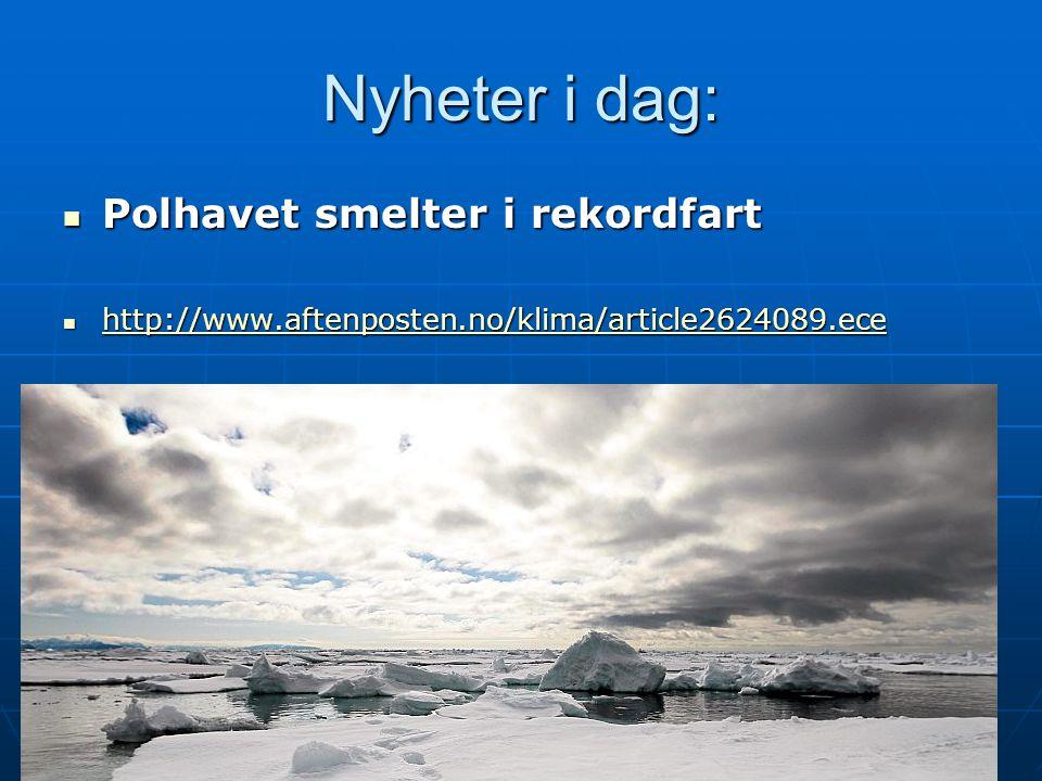 Havstigning Havstigning En oppvarming av kloden vil føre til et stigende havnivå.