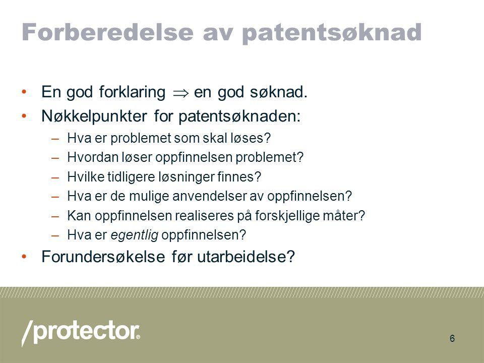 7 Hva skal til for å få patent? Problem-løsning metoden