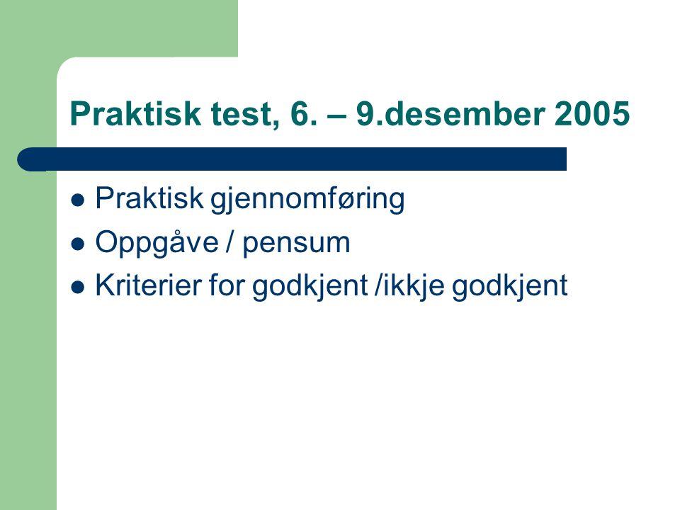 Praktisk test, 6.
