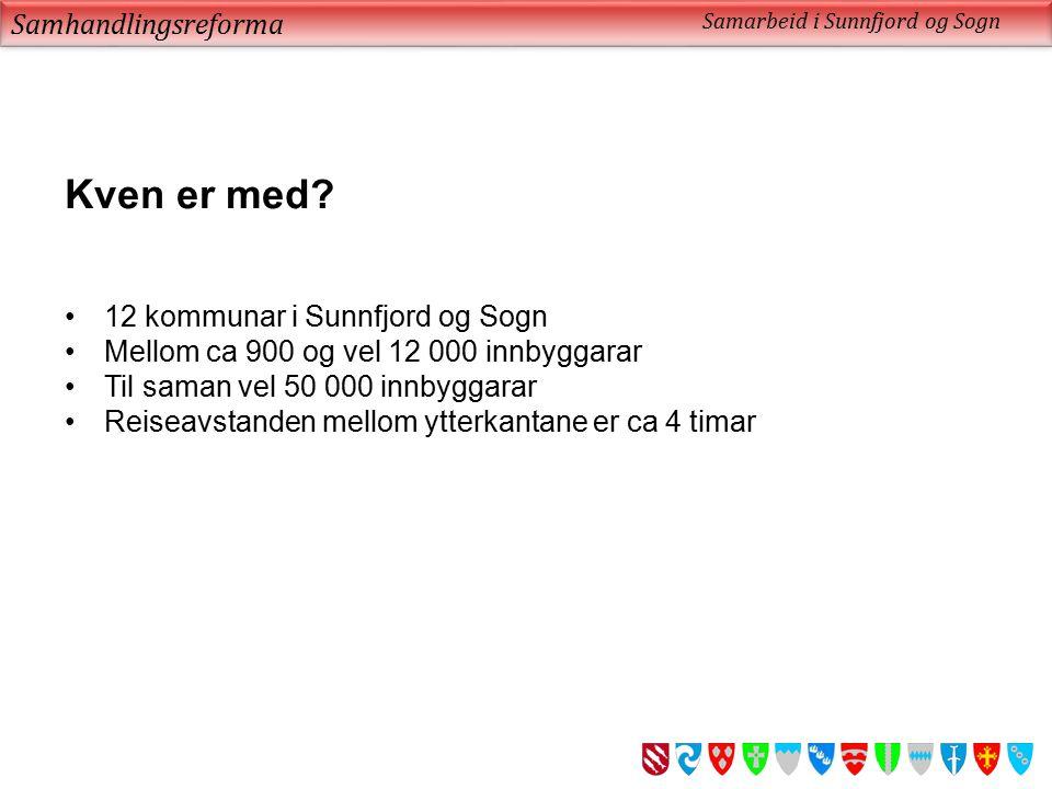 Samhandlingsreforma Samarbeid i Sunnfjord og Sogn Takk for meg Dette kjem vi i samarbeid til å fikse!
