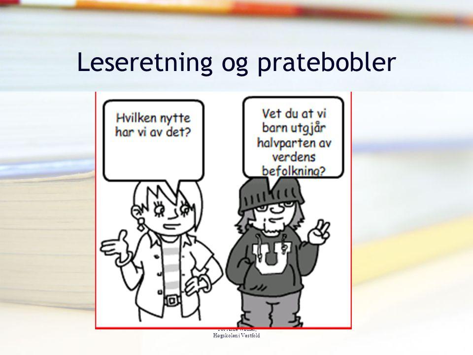 Tor Arne Wølner, Høgskolen i Vestfold Leseretning og pratebobler