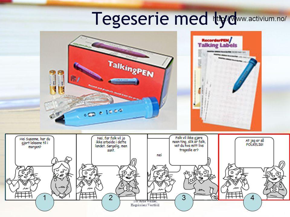 Tor Arne Wølner, Høgskolen i Vestfold Tegeserie med lyd 1234 http://www.activium.no/
